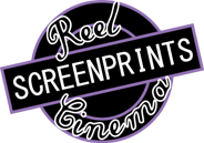 Reel Cinema Screen Prints